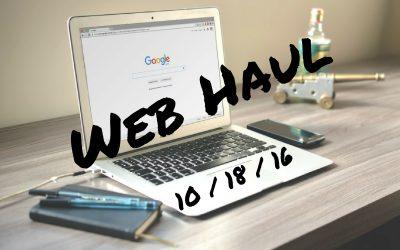 Web Haul: 10/18/16